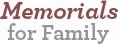 Memorials for Family
